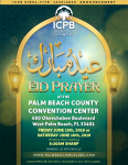 Eidul-Fitr June 15th or 16th at Palm Beach County Convention Center 8:30AM (Pending Moon Sighting)