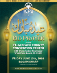 Eidul-Fitr Friday June 15th at Palm Beach County Convention Center 8:30AM