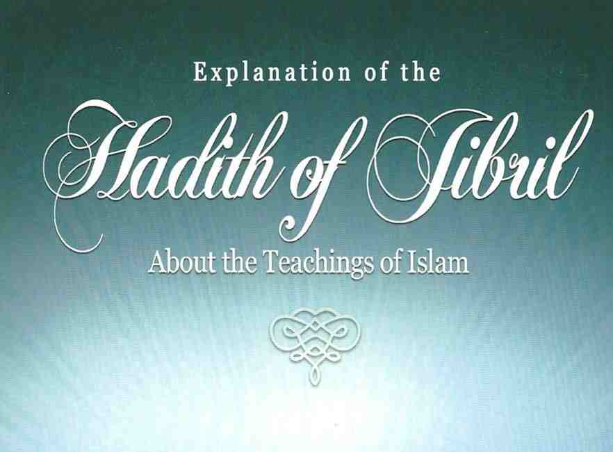 Explanation of Hadeeth Jibreel