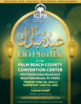 Eidul-Fitr June 4th or 5th at Palm Beach County Convention Center 8:30AM (Pending Moon Sighting)