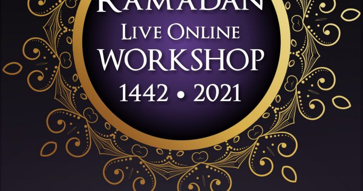 ICPB 1442 2021 Ramadan Workshop 1442 2021